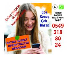 SOHBET OPERATÖRÜ ARANIYOR.