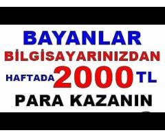 EK GELİR ARAYAN BAYANLAR 1000-2000 TL ARASINDA YÜKSEK KAZANÇ