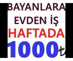 HAFTALIK ÖDEMELERLE 600 İLE 1500 TL ARASI KAZAN