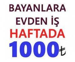 HAFTADA 1000 TL KAZANIN