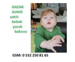 yatılı bebek çocuk bakıcısı,0532 250 81 65