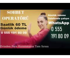 GÖRÜNTÜLÜ SOHBET OPERATÖRÜ ARANIYOR.!